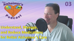 Mike Good hosting episode 3 of the The Alzheimer's Podcast