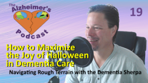 Mike Good hosting episode 19 of the The Alzheimer's Podcast