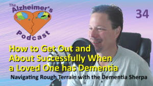 Mike Good hosting episode 34 of the The Alzheimer's Podcast