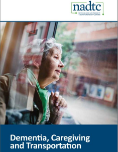 Dementia, Caregiving and Transportation
