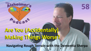 Mike Good hosting episode 58 of The Alzheimer's Podcast