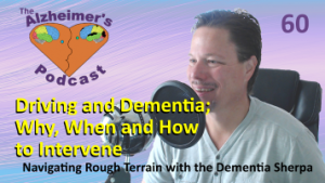 #060: Driving and Dementia; Why, When and How to Intervene
