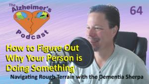 Mike Good hosting episode 64 of The Alzheimer's Podcast