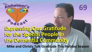 Mike Good hosting episode 69 of The Alzheimer's Podcast
