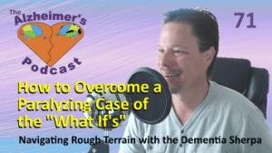 Mike Good hosting episode 71 of The Alzheimer's Podcast
