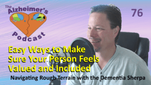 Mike Good hosting episode 76 of The Alzheimer's Podcast