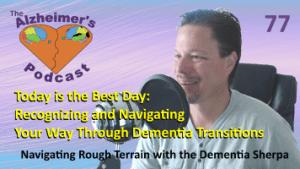 Mike Good hosting episode 77 of The Alzheimer's Podcast