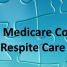 How Medicare Covers Respite Care